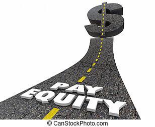 paga, equidad, camino, muestra del dólar, trabajo, igualdad,...