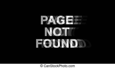 Page Not Found Glitch Effect Text Digital TV Distortion 4K Loop Animation