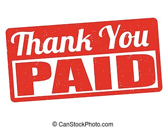 Paid and thank you sign or stamp