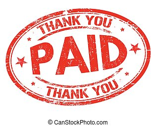 Paid and thank you sign or stamp - Paid and thank you grunge...