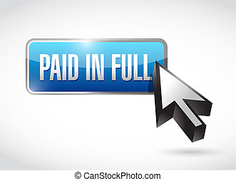 paid in full button illustration design over a white...