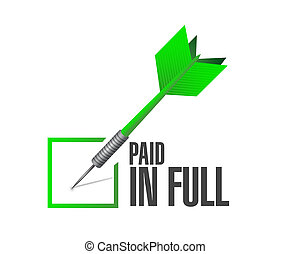 paid in full dart check mark illustration design over a...