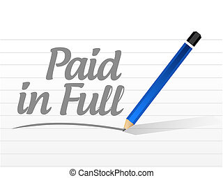 paid in full message sign illustration design