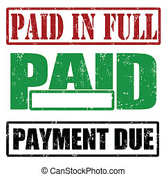 Paid in full, paid and payment due - Set of stamps with ...