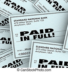 Paid in Full words on checks in a pile to illustrate money owed and being recouped with interest