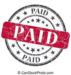 Paid red grunge round stamp on white background