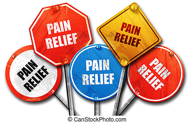 pain relief, 3D rendering, rough street sign collection