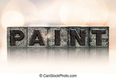 Paint Concept Vintage Letterpress Type