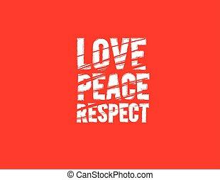 paix, respect, amour
