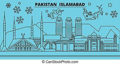 Pakistan, Islamabad winter holidays skyline. Merry...
