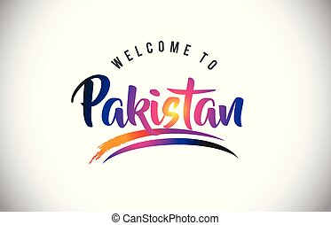 Pakistan Welcome To Message in Purple Vibrant Modern Colors.