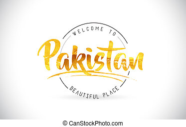 Pakistan Welcome To Word Text with Handwritten Font and Golden Texture Design.