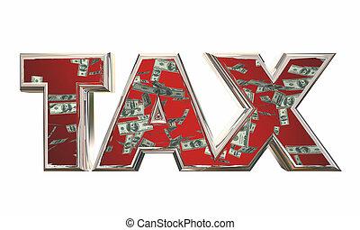 palabra, dinero, impuesto sobre la renta, ilustración, honorarios, caer, 3d