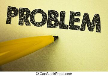 palabra, escritura, texto, problem., concepto de la corporación mercantil, para, problema, eso, necesidad, a, ser, solucionado, situación difícil, complicación, escrito, en, llanura, plano de fondo, pluma, al lado de, it.