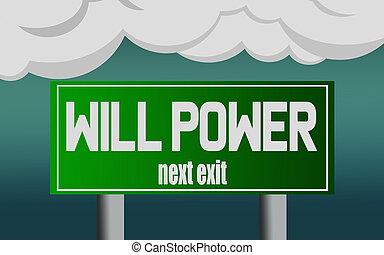 palabra, potencia, señal, voluntad, calle, salida, carretera