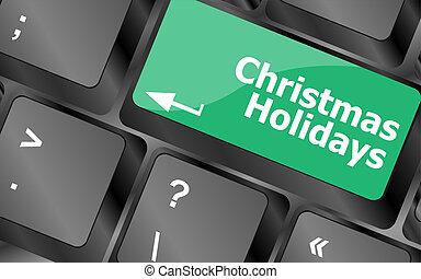 palabras, vacaciones, llave computadora, teclado, navidad