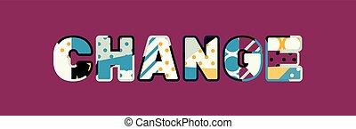 palavra, conceito, arte, mudança, ilustração