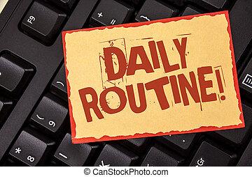 palavra, escrita, texto, rotina diária, motivational, call., conceito negócio, para, todos os dias, bom, hábitos, para, trazer, mudanças, escrito, ligado, nota pegajosa, papel, colocado, ligado, pretas, keyboard., topo, vista.