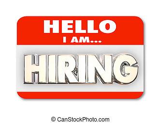 palavra, nametag, saudação, ilustração, empregar, entrevista trabalho, novo, olá, 3d