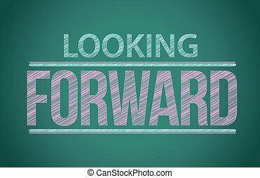 """palavras, """"looking, forward"""", escrito, ligado, quadro-negro"""