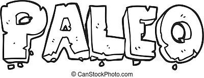 paleo black and white cartoon sign - paleo freehand drawn...