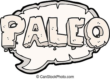 paleo cartoon sign - paleo freehand drawn cartoon sign