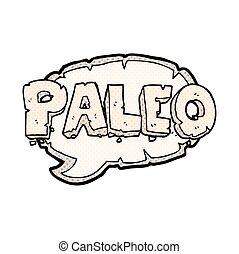 paleo comic book style cartoon sign - paleo freehand drawn...