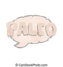 paleo retro cartoon sign - paleo freehand drawn retro...