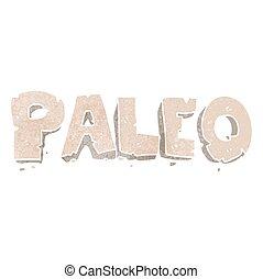 paleo retro cartoon sign - paleo freehand retro cartoon sign