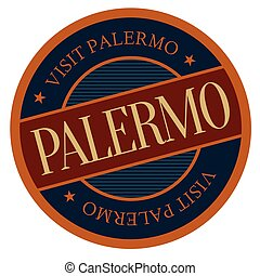 Palermo geographic stamp. City or country label, sign