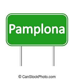 Pamplona road sign. - Pamplona road sign isolated on white...