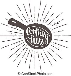 Pan silhoutte with lettering - Cooking fun - and vintage sun...