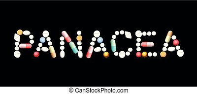 Panacea Miracle Cure Pills - PANACEA written with pills and...