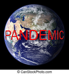 Pandemic - Earth image courtesy of NASA - Visible Earth:...