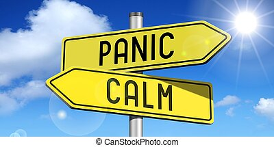 Panic, calm - yellow road-sign