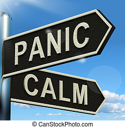 Panic Or Calm Signpost Showing Chaos Relaxation And Rest -...