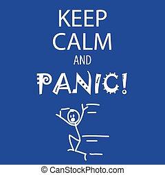 panique, calme, garder