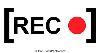 panneau, rec, signe, symbole, isolé, enregistrement, vecteur, fond, blanc rouge