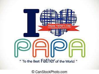papá, amor, papá, día, padre, o, tarjeta, feliz