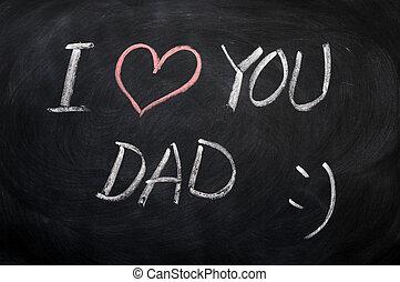 papa, amour, texte, -, écrit, tableau noir, vous