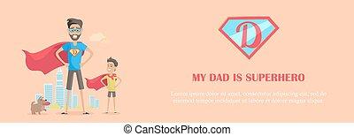 papa, mon, superhero