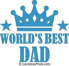 papa, monde, mieux