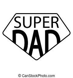 papa, résumé, super