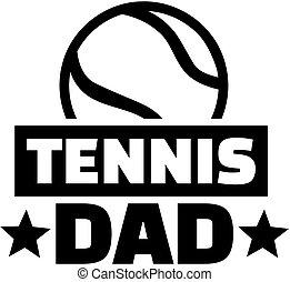 papa, tennis