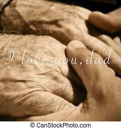 papa, vieux, texte, jeune, tenant mains, amour, vous, homme