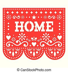 Papel Picado home vector design for housewarming party, home decor, red Mexican paper cut out decoration with flowers and geometric shapes