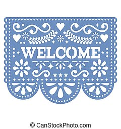 Papel Picado vector design - Welcome banner design, Mexican paper decorations, floral pattern