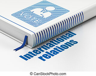 papeleta, relaciones, libro, Plano de fondo, política, internacional, blanco,  concept: