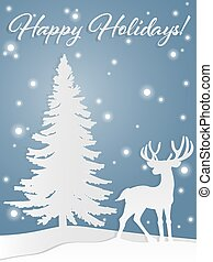 Paper art carving of male deer on the hill near the pine tree under snowflake and Happy Holidays! text.