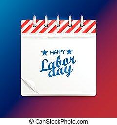 Paper calendar . Happy Labor day